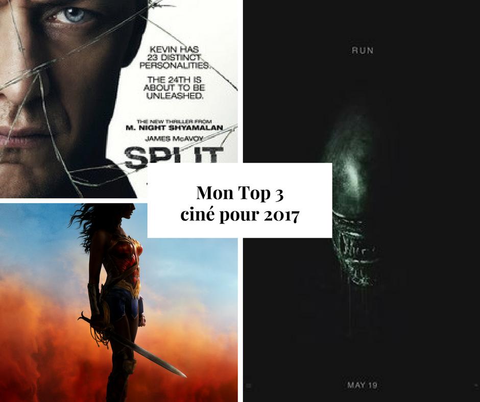 CINEMA | Mon Top 3 à voir absolument en 2017